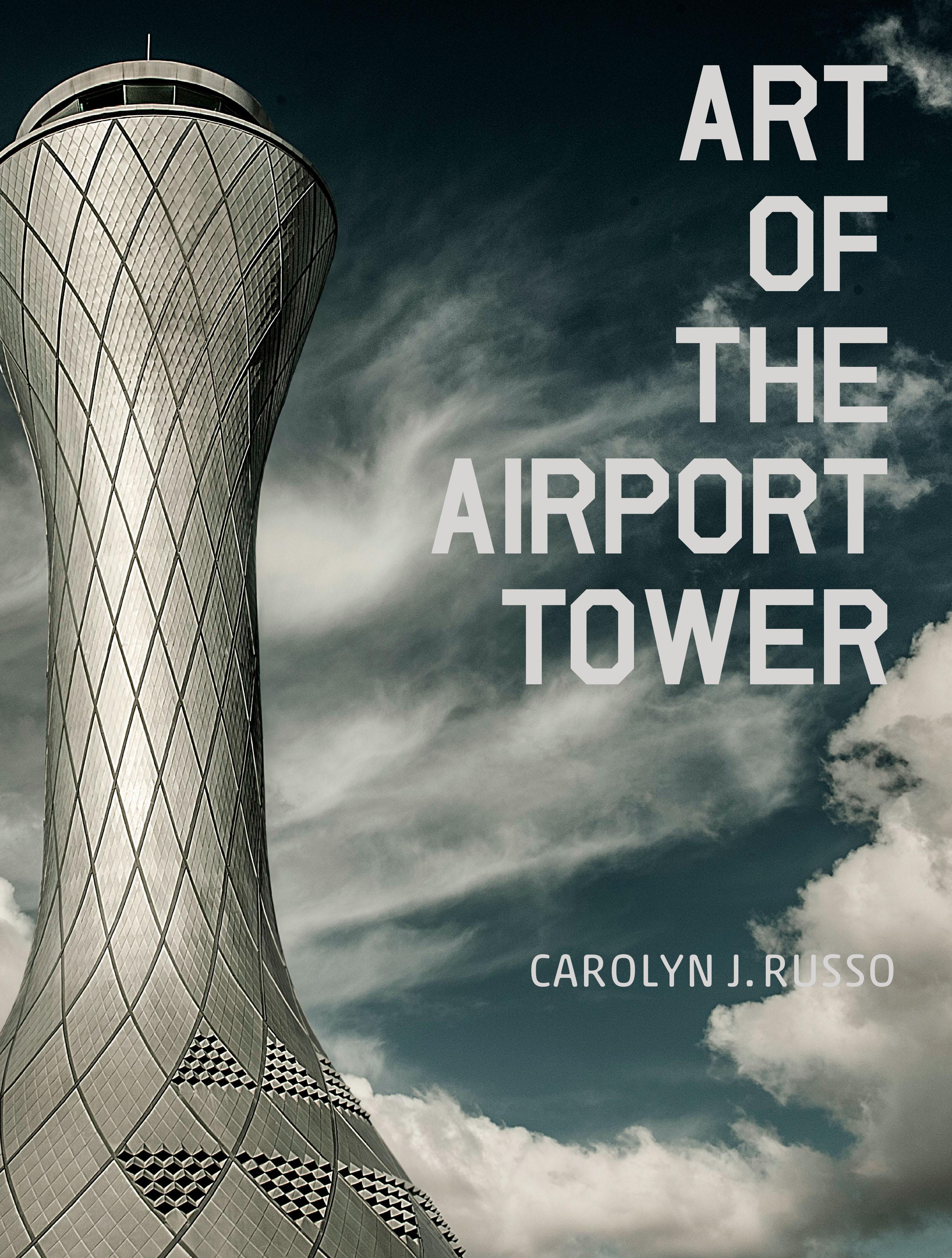 <em>Art of the Airport Tower</em>