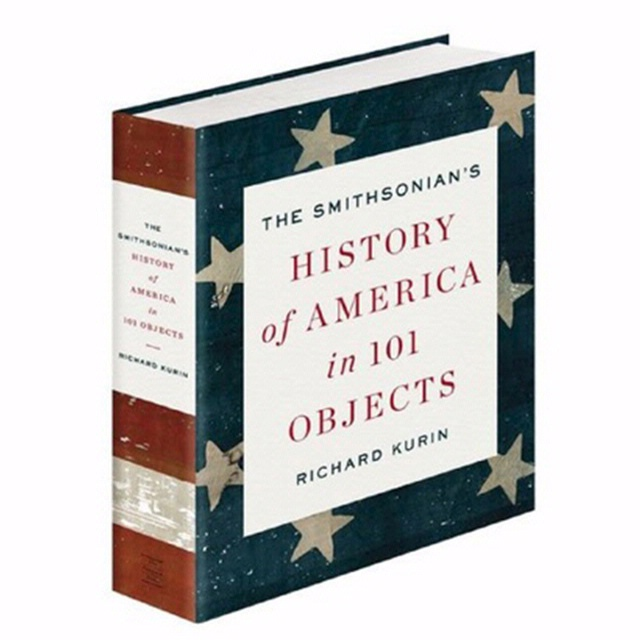 Book Cover: History of America in 101 Objects