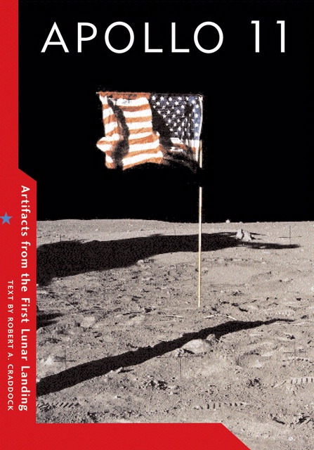 Book Cover: Apollo 11: Artifacts from the First Lunar Landing
