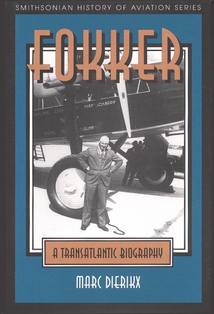 Book Cover: Fokker: A Transatlantic Biography