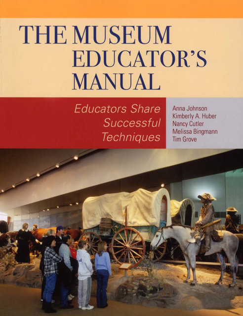 Book cover: The Museum Educator's Manual