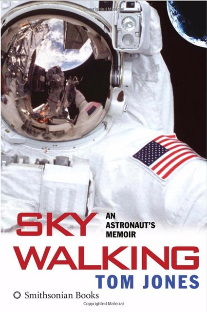 Book Cover: <i>Sky Walking: An Astronaut's Memoir</i>
