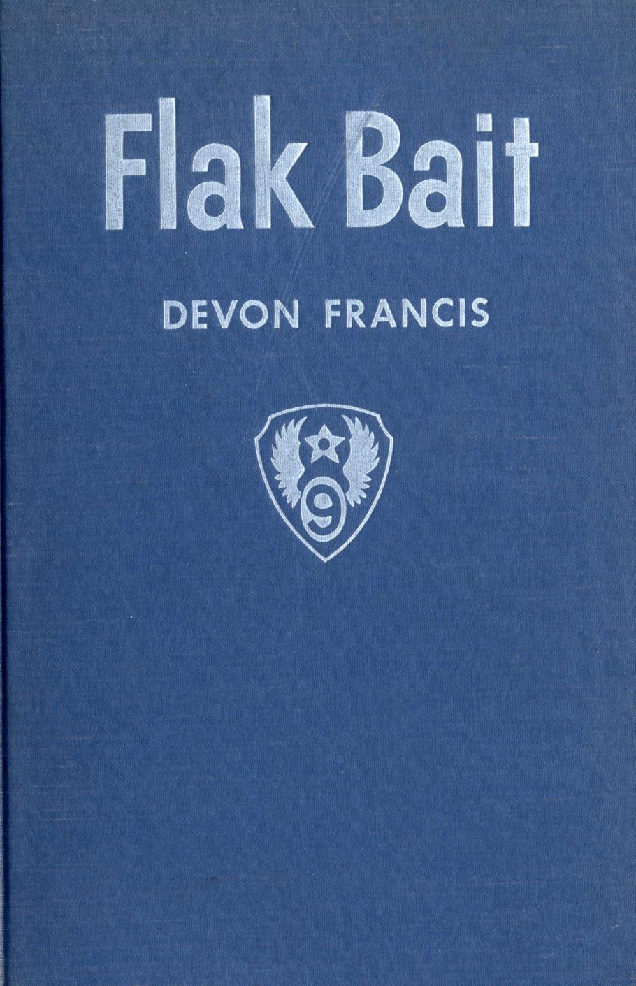 Devon Francis's 1948 Book <i>Flak Bait</i>