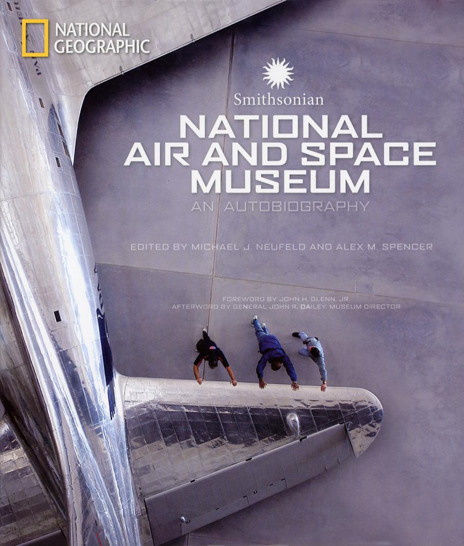 Smithsonian National Air and Space Museum, An Autobiography