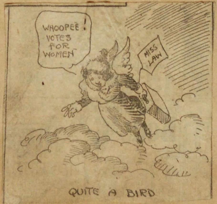 """Illustration of woman with heavy coat, hat, and feathered wings flies above clouds; she carries a suitcase with tag labeled """"Miss Law"""" while saying """"Whoopee! Votes for women."""" bottom Caption: """"Quite a Bird"""""""
