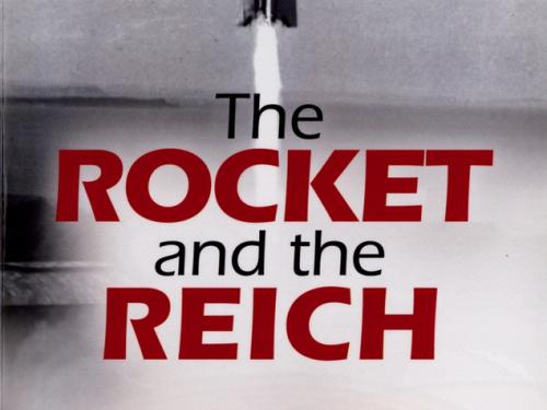 Book cover: The Rocket and the Reich