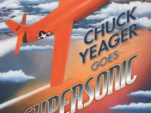 Book Cover: Chuck Yeager Goes Supersonic