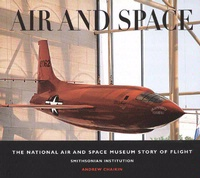 Cover art for Air and Space: The National Air and Space Museum Story of Flight