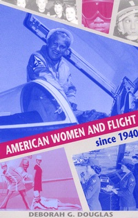 Cover art for American Women and Flight Since 1940
