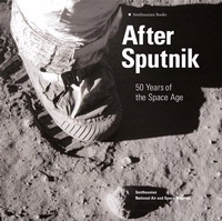 Cover art for After Sputnik: 50 Years of the Space Age