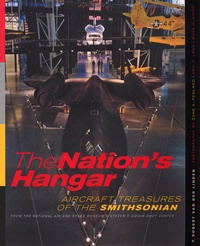 Cover art for The Nation's Hangar: Aircraft Treasures of the Smithsonian