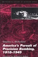 Cover art for America's Pursuit of Precision Bombing, 1910-1945