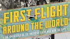 Book Cover: First Flight Around the World
