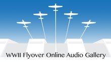 WWII Flyover Online Audio Gallery