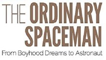 Book Cover: The Ordinary Spaceman: From Boyhood Dreams to Astronaut