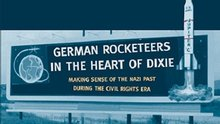 Book Cover: German Rocketeers in the Heart of Dixie