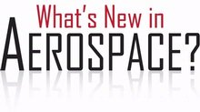 What's New in Aerospace?