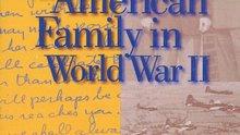 <i>An American Family in World War II</i>