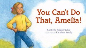 Book Cover: <em>You Can't Do That Amelia</em>