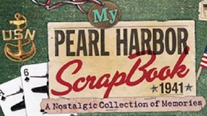 Book Cover: My Pearl Harbor Scrapbook 1941