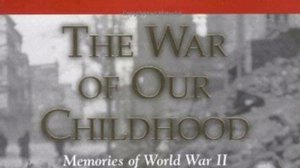 Book Cover: The War of Our Childhood