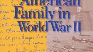 <i>An American Family in World War II</i>